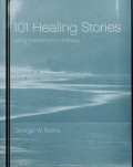 101 Healing Stories, Using Metaphors in Therapy