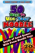 50 Ways To Use Your Noodle
