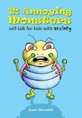 12 Annoying Monsters - Self-Talk for Kids with Anxiety