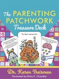 Parenting Patchwork Treasure Deck: A Creative Tool for Assessments, Interventions, and Strengthening Relationships with Parents, Carers, and Children